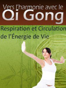 Stimuler votre énergie grâce au Qi Gong