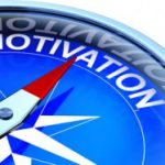 Comment entretenir votre motivation ?