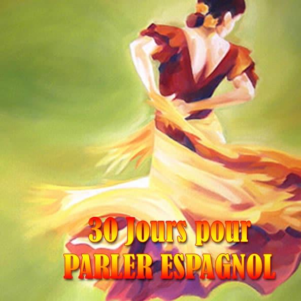 30 jours pour parler espagnol