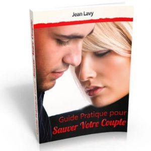Guide Pratique Pour Sauver Votre Couple