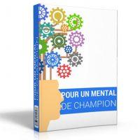 comment apprendre à gagner et à avoir un mental de champion