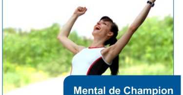 comment avoir un mental de champion