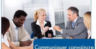 apprendre à mieux communiquer pour convaincre