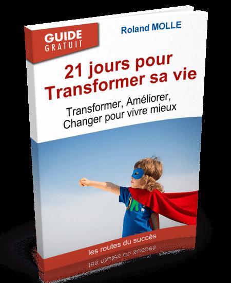 transformer sa vie aujourd'hui