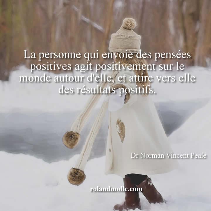 La personne qui envoie des pensées positives agit positivement