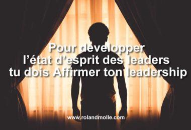 pour développer l'état d'esprit des leaders