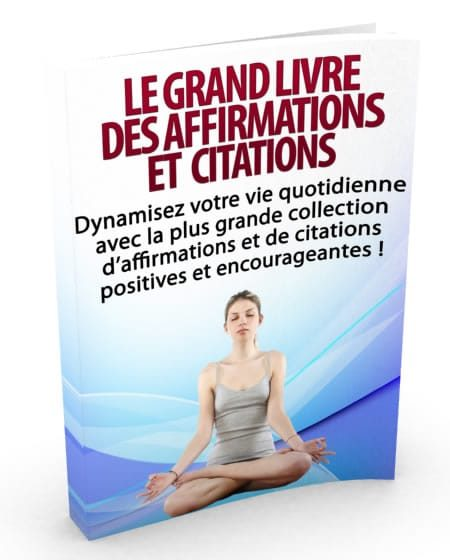 Affirmations et citations positives.