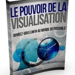 Le Pouvoir de la Visualisation