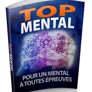 comment avoir un mental au top