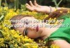 Investir en soi, pourquoi est-ce si important ?