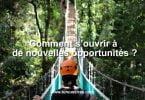 Comment s'ouvrir à de nouvelles opportunités ?