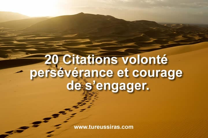 Citations Sur La Persévérance Motivation Volonté Et Courage