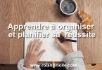 Apprendre à planifier et organiser sa réussite