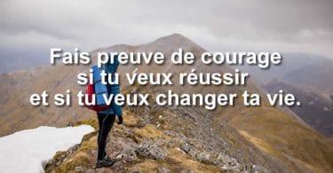 Pourquoi faire preuve de courage pour réussir ?