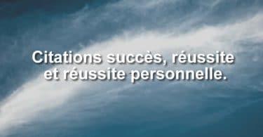 Citations sur le succès la réussite et réussite personnelle.