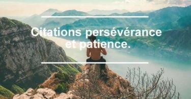 20 Citations persévérance et patience.