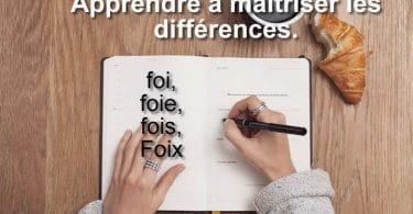 Les différentes utilisations des mots foi, foie, fois, Foix