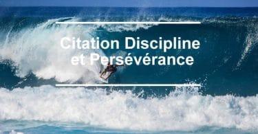 Citation discipline et persévérance.